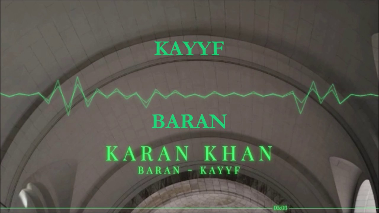 Karan Khan - Baran (Official) - Kayyf