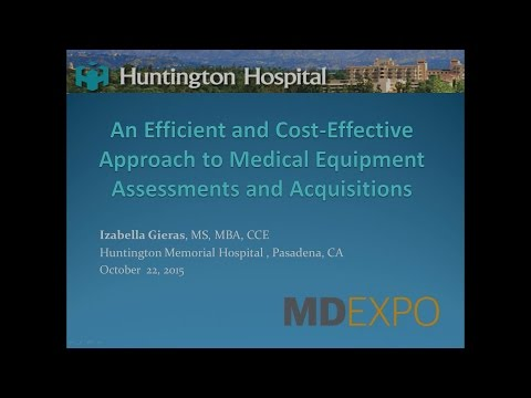 An Efficient and Cost-effective Approach to Medical Equipment Assessments and Acquisitions