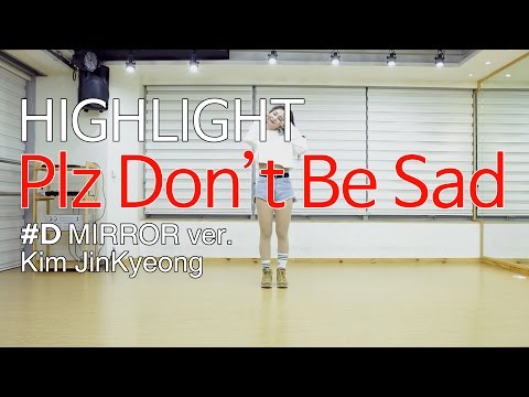 HIGHLIGHT -  Plz Don't Be Sad Dance Cover(mirror) #D