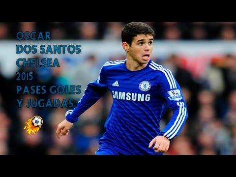 Oscar Dos Santos | Pases, Goles y Jugadas | Chelsea | 2015 | Daniel Hakeem