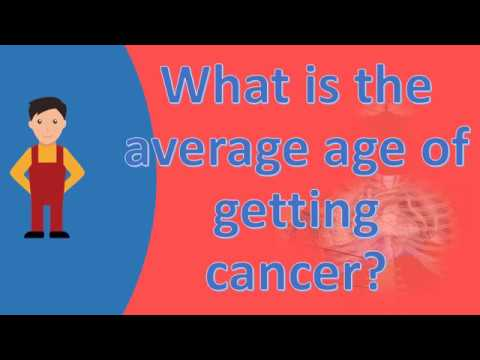 what-is-the-average-age-of-getting-cancer-?-|ask-it-from-health-faqs