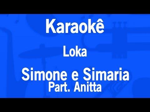 Karaokê Loka - Simone e Simaria Part Anitta