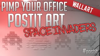 Post-It - pimp my office - timelapse - space invaders