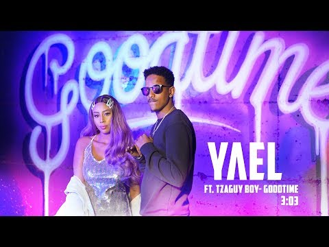 Yael mess ft. tzaguy boy- goodtime\\      -