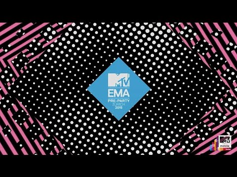 MTV EMA Pre-Party Zurich presented by MTV mobile