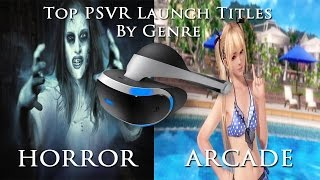 Top PSVR Games at Launch By Genre - Horror and Arcade