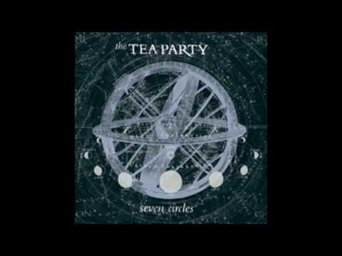 The Tea Party -Seven Circles(full album)