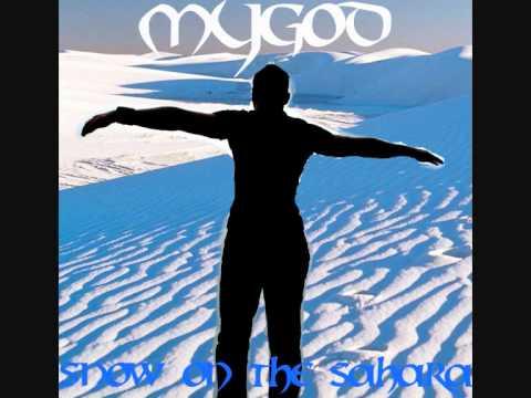 """MYGOD """"SNOW ON THE SAHARA"""""""