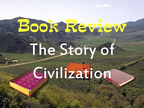 "Book Review of ""The Story of Civilization"" by Will and Ariel Durant"