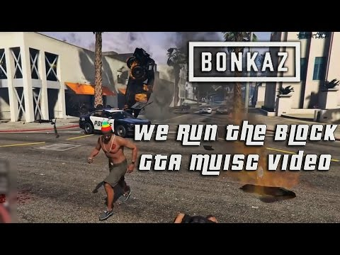 GTA 5 | We Run The Block - @Bonkaz [Grand Theft Auto Music Video] #ElSeven