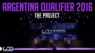The Project | Upper Division | World of Dance Argentina Qualifier 2016 | #WODARG16