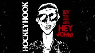 Hockey Hook - Hey John