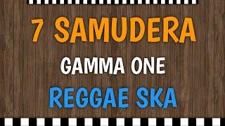 Download lagu 7 SAMUDERA Cover Reggae SKA by Haafid MP3