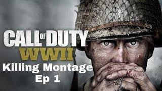 Call Of Duty: World War II - Killing Montage: Ep 1- (Noobs)