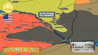 31 октября 2017. Военная обстановка в Сирии. Силы США блокировали переправу Евфрата сирийской армии.
