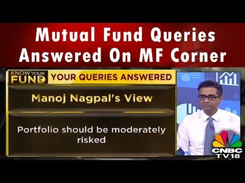 Mutual Fund Queries Answered On MF Corner   CNBC TV18