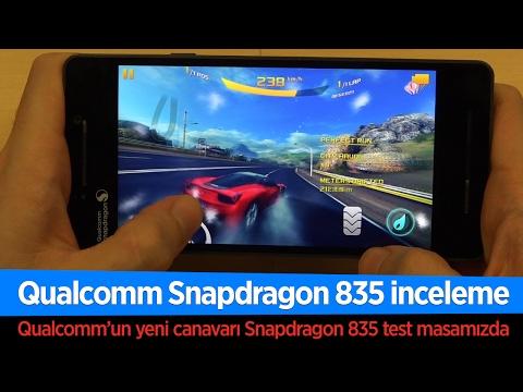 "Snapdragon 835 inceleme ""Qualcomm'un yeni canavarı test masamızda"""