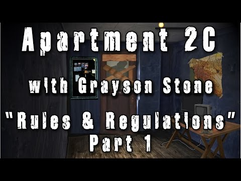 "Apartment 2C - ""Rules and Regulations"" Part 1 (Grayson Stone)"