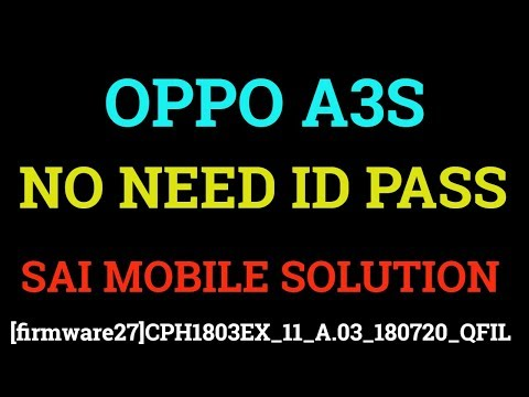 oppo-a3s-qfil-firmwear|cph1803-qfil-flash-file|a3s-free-unlock|a3s-frp-unlock|not-work-now|sorry