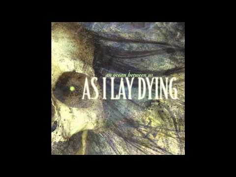 As I Lay Dying  I Never Wanted