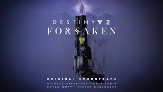 Destiny 2: Forsaken Original Soundtrack - Track 32 - Gambit