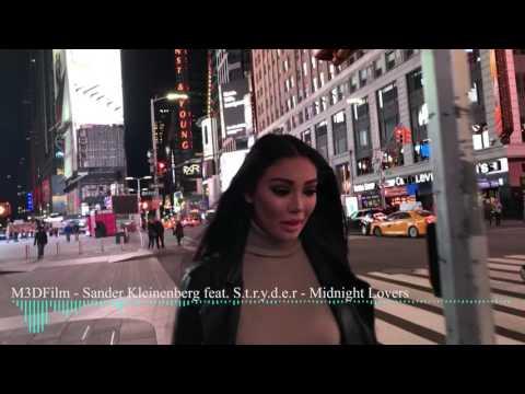 Sander Kleinenberg feat. S.t.r.y.d.e.r - Midnight Lovers - Video