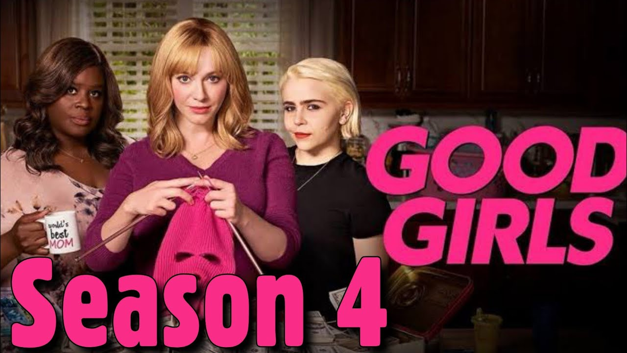GOOD GIRLS SEASON 4 is releasing soon? know who is coming in this ...