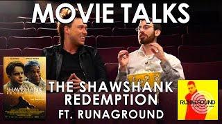 The Shawshank Redemption ft. Runaground (Belated Media Movie Talks #8)