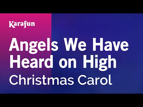 Karaoke Angels We Have Heard On High - Christmas Carol *