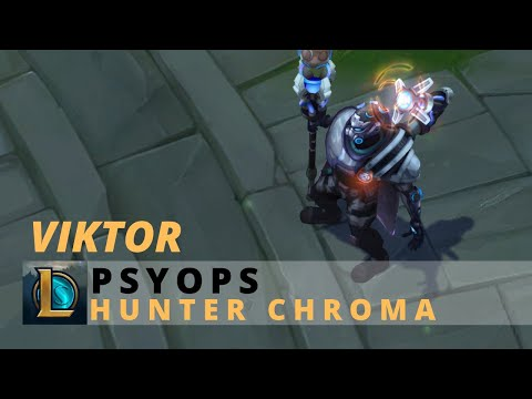 PsyOps Viktor Hunter Chroma - League Of Legends