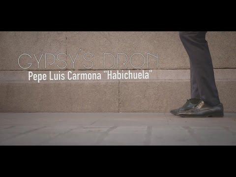 Pepe Luis Carmona [con Ramón El Portugués, Aurora y Josemi Carmona] - Gypsy's Dron (Video Oficial)