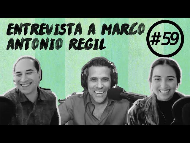 🔊 Cómo Marco Antonio Regil hace la conexión entre mente, cuerpo, alma y bolsillo (PODCAST 059)