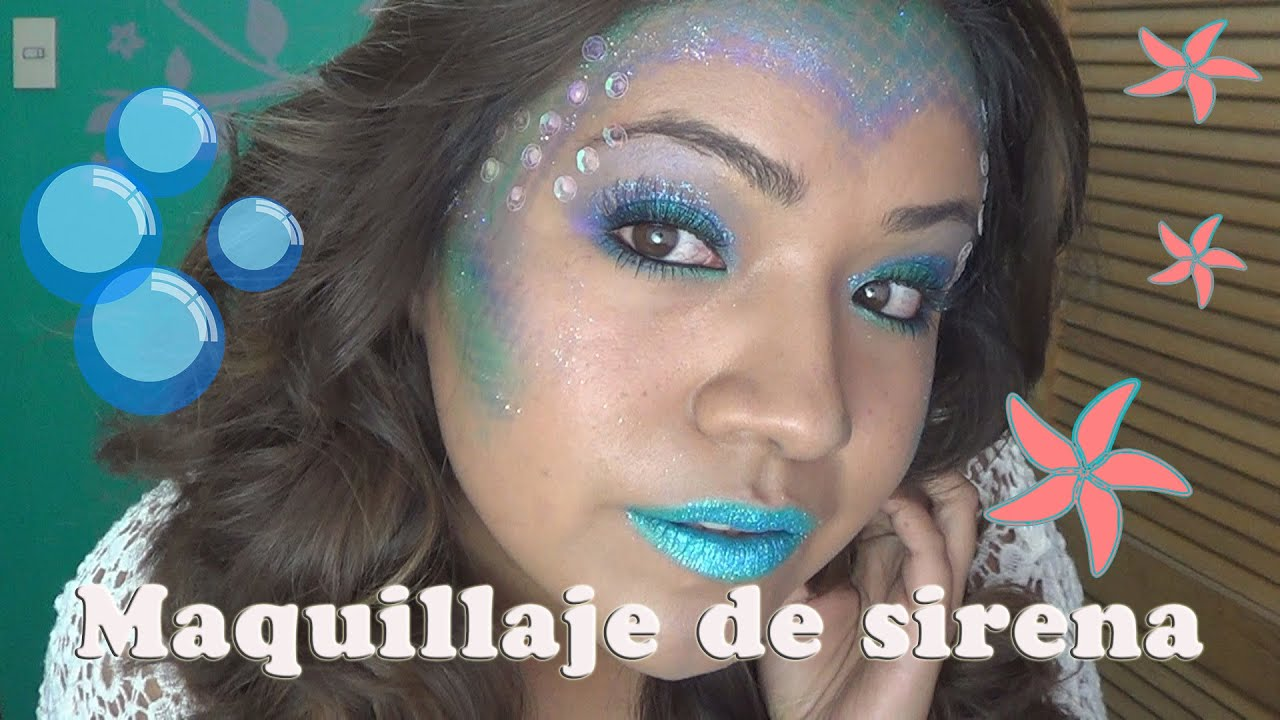 Maquillaje De Fantasia Sirena Youtube