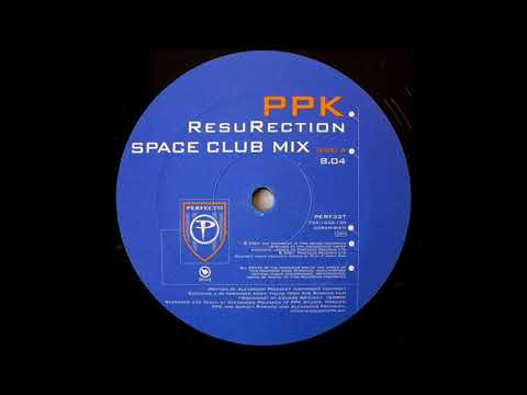 PPK - ResuRection (Space Club Mix) (2001)