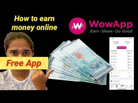 How to earn money online without any investment |play games and watch videos | WowApp