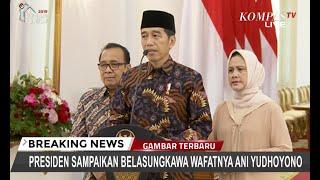 Jokowi Ajak Rakyat Kirim Doa untuk Ani Yudhoyono