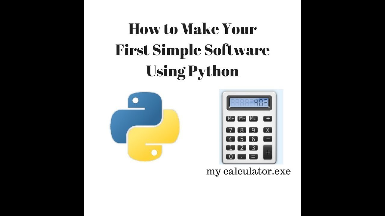 How to Make Your First Simple Software Using Python: 6 Steps