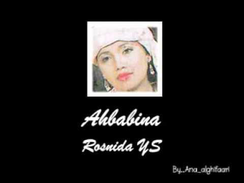 Rosnida YS   Ahbabina