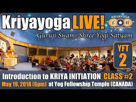 Kriyayoga LIVE 19-05-2018 5:30pm at Yog Fellowship Temple, Canada | CLASS #2 (ENGLISH)