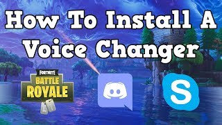 How to Install a voice changer For  Fortnite, Discord, And APEX LEGENDS!
