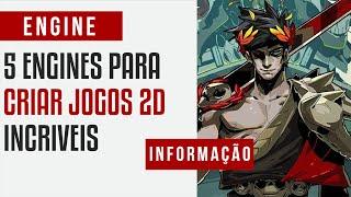 🔴5 ENGINES PARA JOGOS 2D (2017 - 2018)