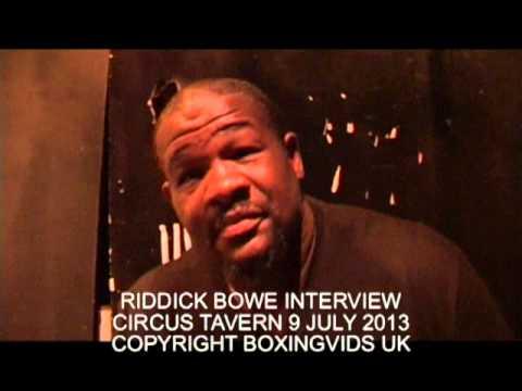 RIDDICK BOWE INTERVIEW JULY 2013