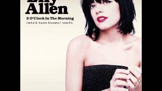 lily allen 5 o clock in the morning who d have known remix