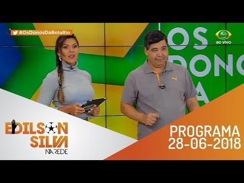 Os Donos da Bola Rio 28-06-18 - Íntegra