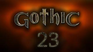 Gothic – #23 – Nagła zmiana planów