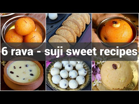 6 Easy Rava Sweet Recipes Collection | सूजी का मीठी रेसिपी | Instant Semolina Dessert Recipes