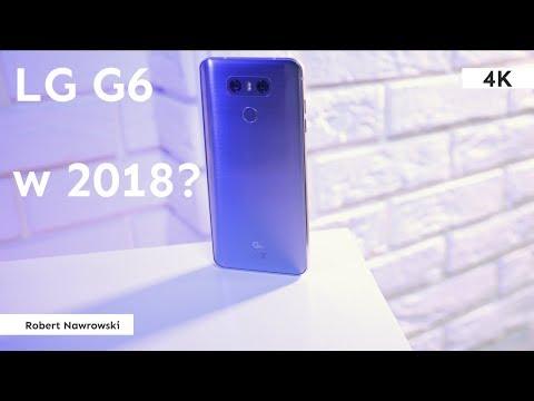 LG G6 w 2018 roku - czy warto? | Robert Nawrowski
