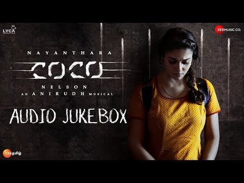 Kolamaavu Kokila (CoCo) - Audio Jukebox | Nayanthara | Anirudh Ravichander | Lyca Productions
