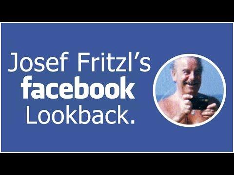 Josef Fritzl's Facebook Lookback