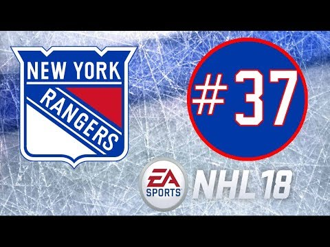 NHL 18 ~ New York Rangers Franchise Mode ~ #37 (All the Offense)